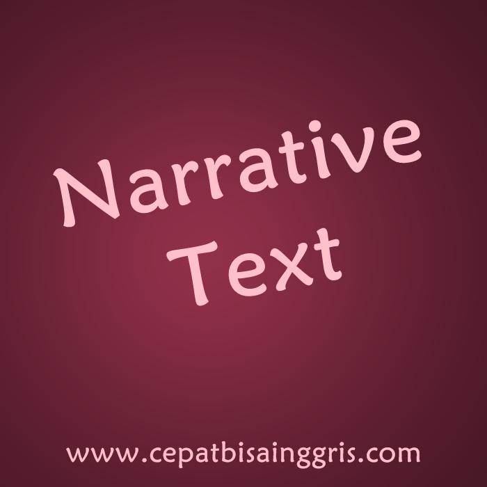 Pengertian dan Contoh Narrative Text
