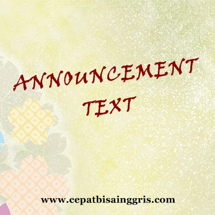 Pengertian dan Contoh Announcement Text