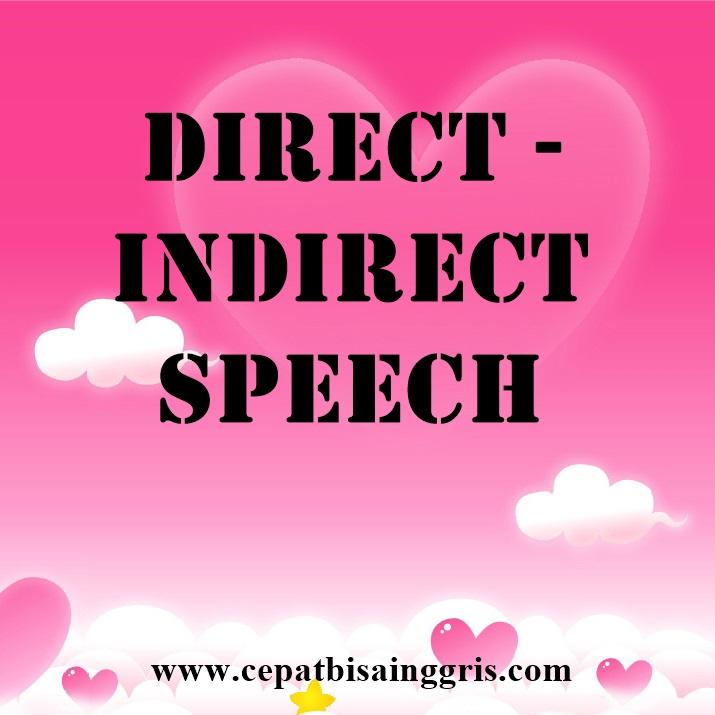 Materi tentang Direct - Indirect Speech