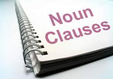 Pengertian dan Contoh Noun Clause